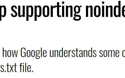 Google NoIndex Robots Txt Rule Update